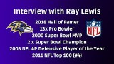 Interview with Ray Lewis