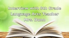 Interview with Mrs. Dunn